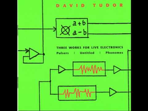 David Tudor - Pulsers