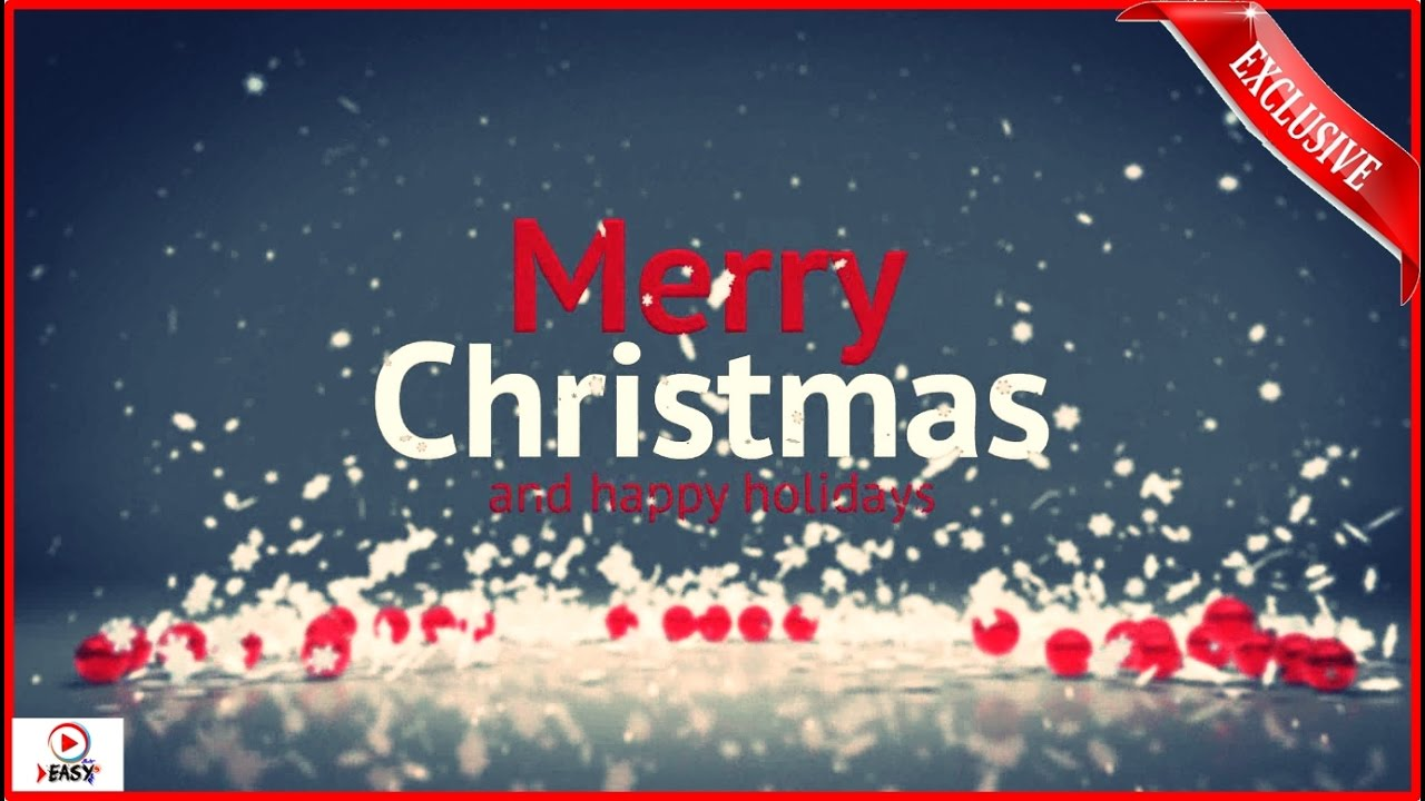 merry christmas 2017 holidays video new year 2017 youtube