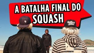 A BATALHA FINAL DO SQUASH thumbnail