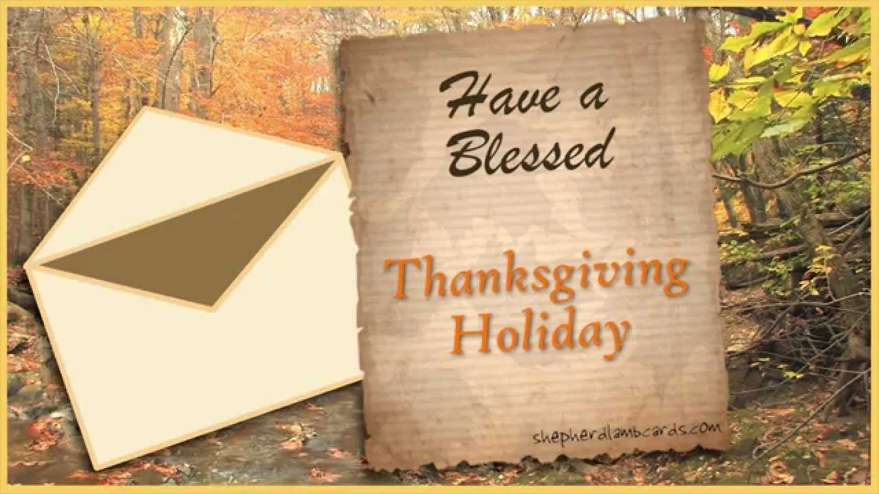 A Thanksgiving Holiday Letter Animated Musical Bible Greeting Card