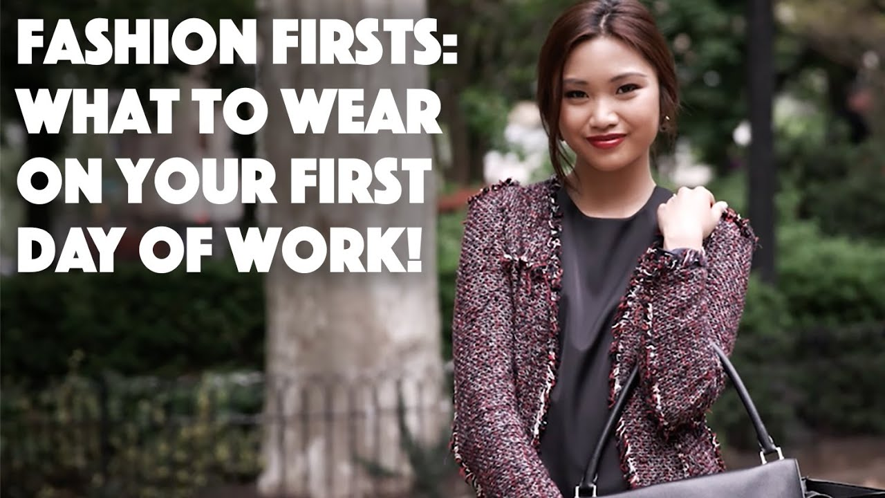 the key to choosing the perfect outfit for first day of work the key to choosing the perfect outfit for first day of work