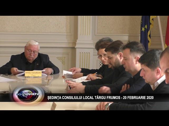 SEDINTA CONSILIULUI LOCAL TARGU FRUNOS - 20 FEBRUARIE 2020