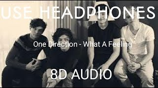 One Direction - What A Feeling (8D Audio)