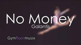 No Money By Galantis Gymnastic Floor Music