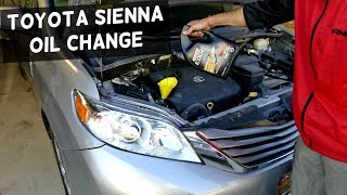 Toyota Sienna Oil Change 2011 2012 2013 2014 2015 2016
