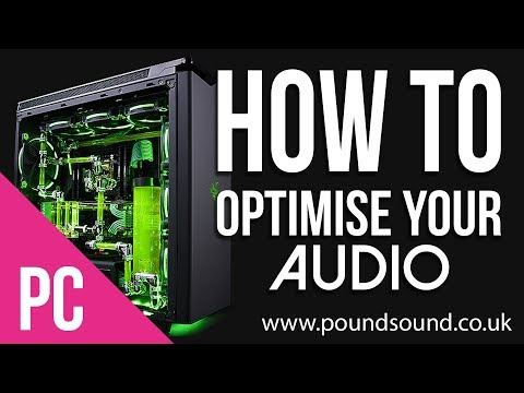 How To - Optimise your Audio Production PC