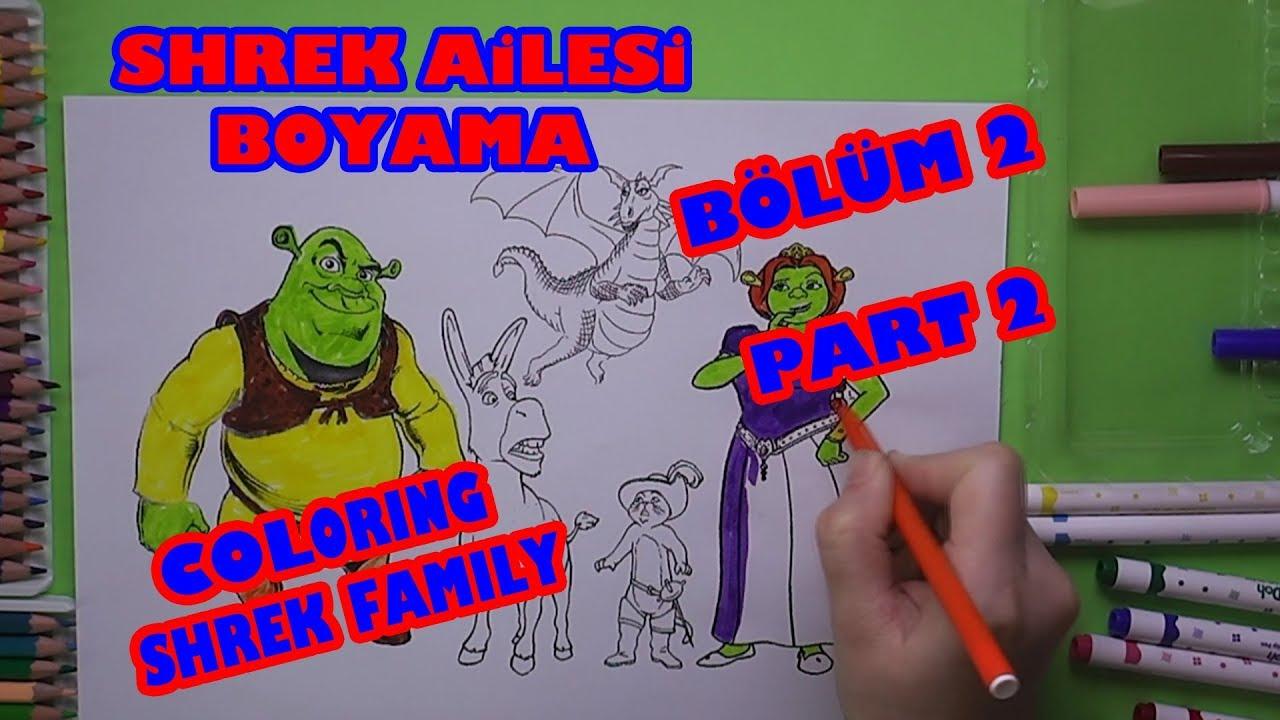 Bölüm 2 Shrek Ailesi Eşek Ve çizmeli Kedi Boyama Coloring Shrek