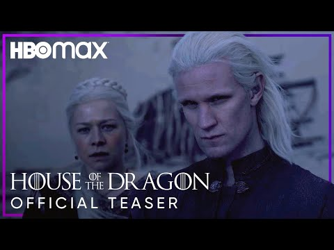 House Of The Dragon   Official Teaser   HBO Max