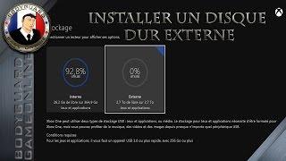 Installer Un Disque Dur Externe Sur La Xbox One + Déplacer Les Jeux Sur Le Disque Dur Externe