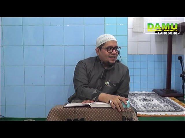Kajian Kitab Nuzhatul Muttaqiin 2019-07-17 - Tawassul Dengan Amal Sholeh
