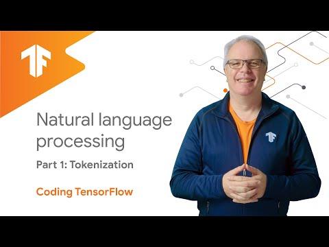 Natural Language Processing – Tokenization (NLP Zero to Hero – Part 1)