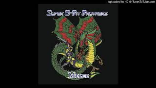 Super 8-Bit Brothers - Something To Prove