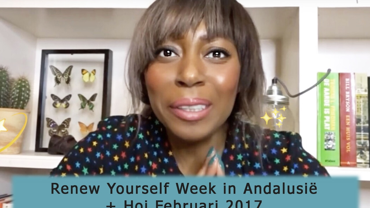 Vlog 23 Renew Yourself Week In Andalusie Hoi Februari 2017 - Een Huis Vol 2017
