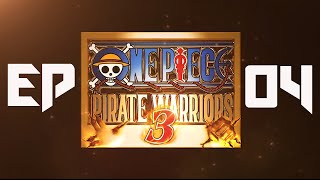 One Piece Pirate Warriors 3 FR #04