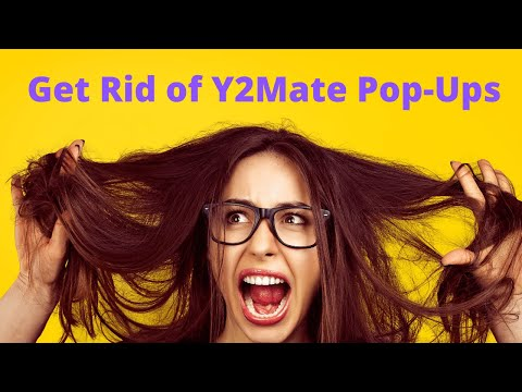 How to Remove Y2Mate Popup From Phone (Take Off of Google Chrome Y2Mate.com popups)