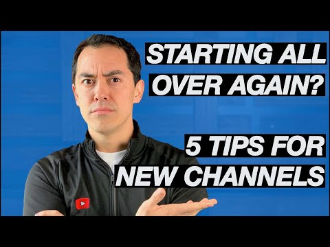 What I Would Do If I Had To Start YouTube Again  —  5 Tips For New Channels