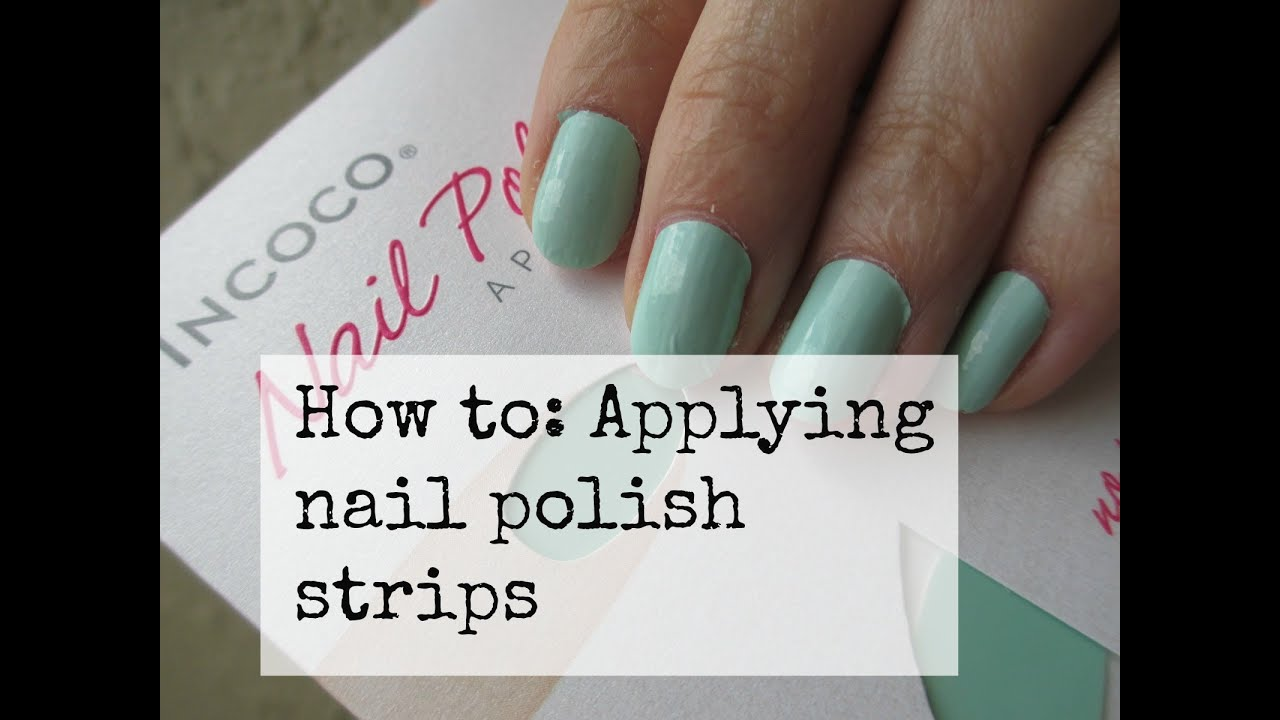 How to apply nail polish strips ft incoco products youtube solutioingenieria Choice Image