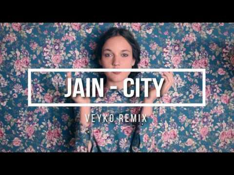 Jain - City (Veyko remix)