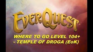 EVERQUEST LIVE  - Where to go at level 104+, Empires of Kunark - Droga (1080p)