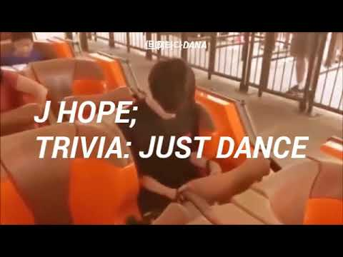 BTS;(J HOPE)  TRIVIA:JUST DANCE (Traducido Al Español)