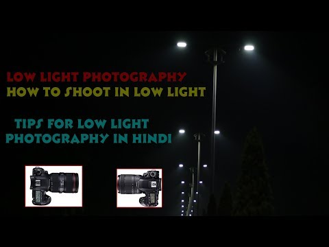 Tips for Low Light Photography and Night Photography In Hindi