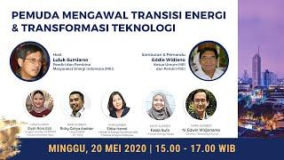 Pemuda Mengawal Transisi Energi & Transformasi Teknologi Indonesia