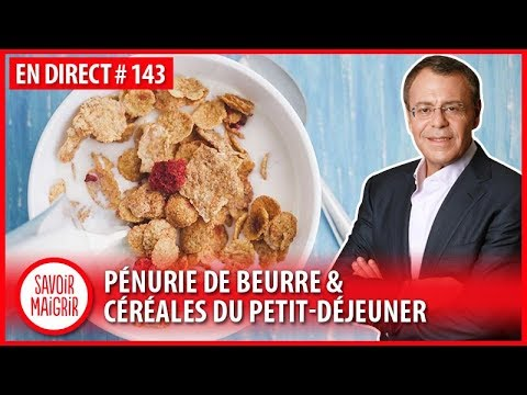 Pénurie de beurre & céréales du petit-déjeuner - Jean-Michel Cohen en direct #143