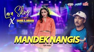 MANDEK NANGIS - Terbaru NEW PALLAPA Feat LARA SILVY (Banyu moto uwes asat kerono mikir koe minggat)