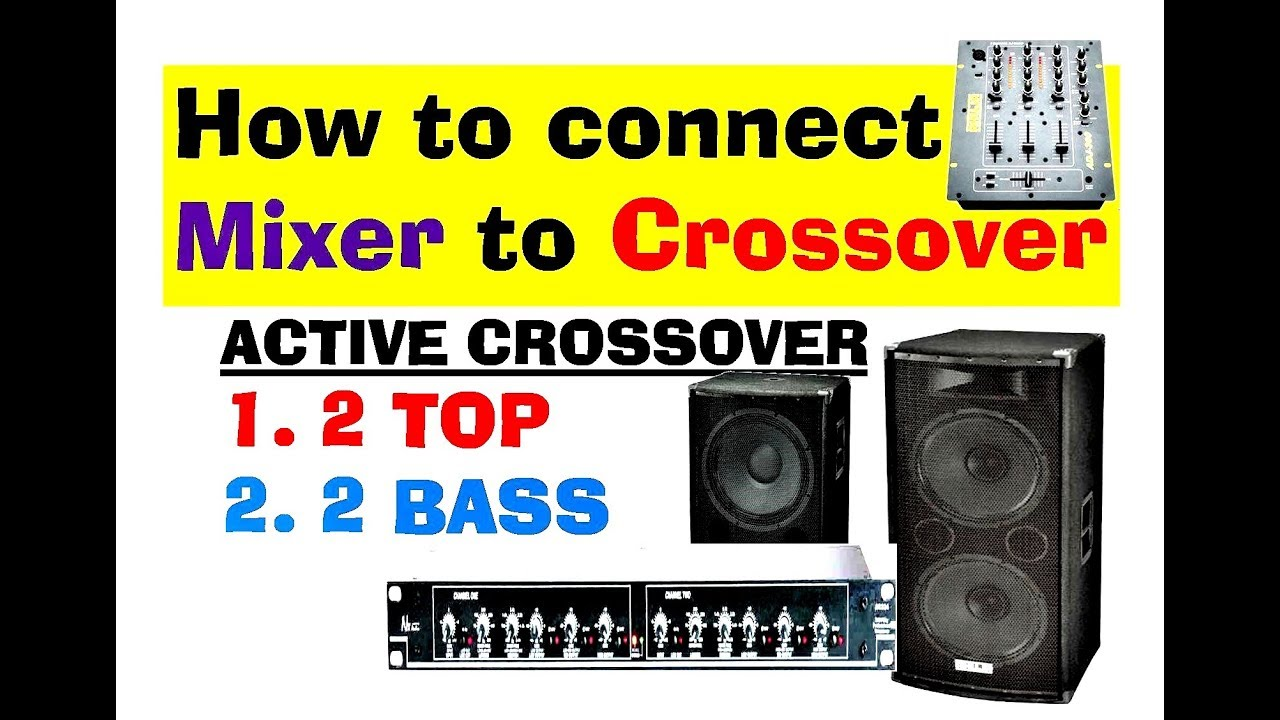 dj mixer crossover amplifiers and speakers connection diagram details in hindi [ 1280 x 720 Pixel ]