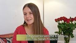 Die ausserkörperliche Erfahrung von Frau Sarah Friederich (engl. subtitles)