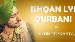 ISHQAN LAI QURBANI | PUNJABI SONG | HEART TOUCHING SONG | SATINDER SARTAJ