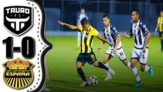 Tauro FC vs Real España 1-0 resumen completo CONCACAF League 08/02/2018