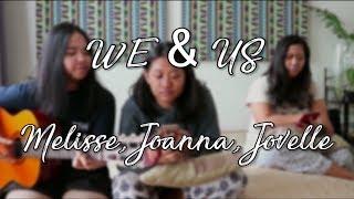 MOIRA DELA TORRE - We And Us || Melisse Moreno ft. Joanna & Jovelle Dela Paz (COVER)