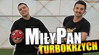 turboKRZYCH - MiłyPan | PIŁKARSKA KRÓLOWA