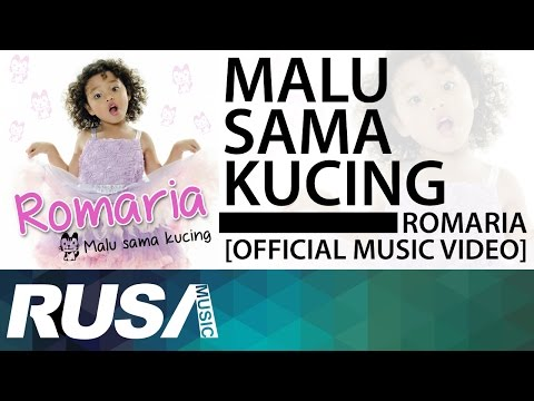 Romaria - Malu Sama Kucing [Official Music Video]