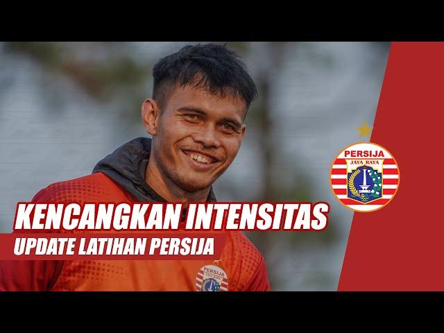 Tingkatkan Intensitas Latihan Menuju Lanjutan Liga | Update Latihan Persija