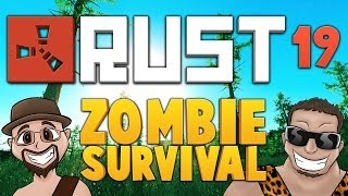 RUST ★ ZOMBIE SURVIVAL [EP.19] ★ Dumb and Dumber