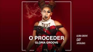 Gloria Groove - Gay (Interlúdio)