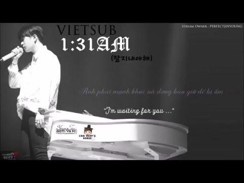 [YJGOT7FC] [VIETSUB] 1:31AM (잘지내야해) - DEFSOUL (JB) & ARS (YOUNGJAE)