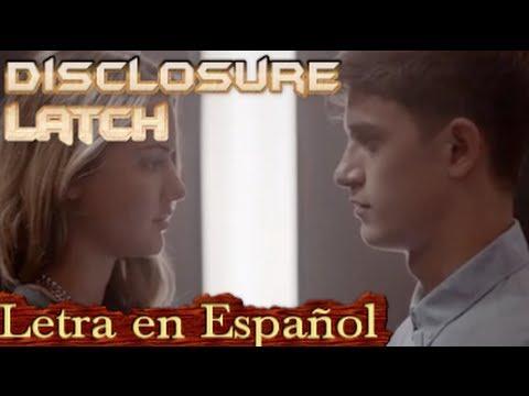 Disclosure -Latch (LETRA TRADUCIDA) SUBTITULADO EN Español ft sam smith