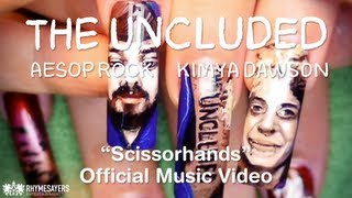 The Uncluded - Scissorhands (Official Video)