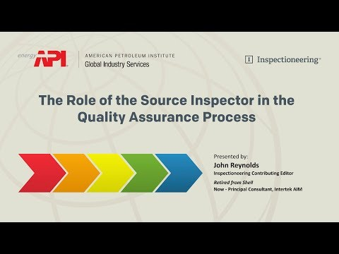 The Role of the Source Inspector in the Quality Assurance Process
