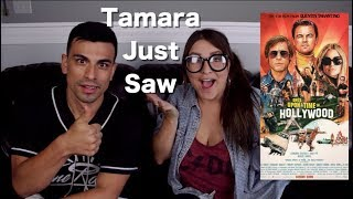 Once Upon a Time in Hollywood - Tamara Just Saw