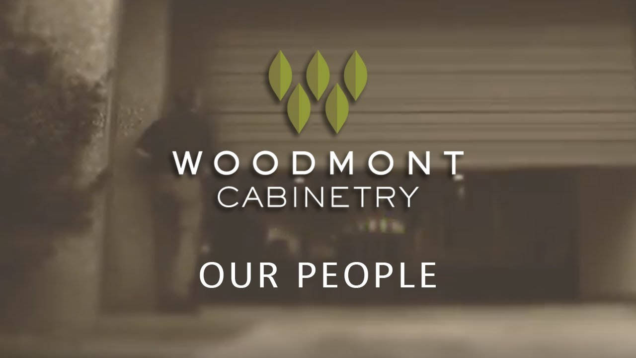 Woodmont Cabinetry  Our People