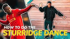 How to do the Sturridge Dance & Origin Story l Official Sturridge Dance Tutorial