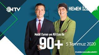 Nebil Evren ve Ali Ece ile 90+  5 Temmuz 2020