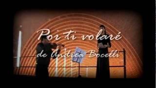 POR TI VOLARE: Música para bodas ( soprano, violín y órgano) CON TE PARTIRO