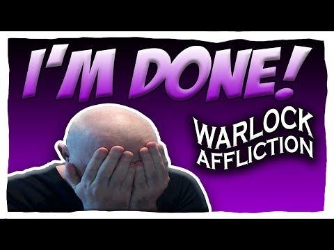I'M DONE! | AFFLICTION WARLOCK BFA PVP | Battle for Azeroth 8.0.1