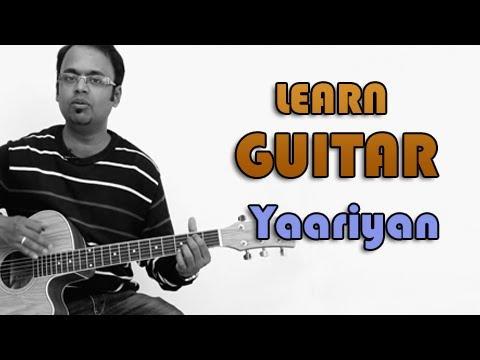 Yaariyan Guitar Lesson - Cocktail - Mohan Kanan, Shilpa Rao