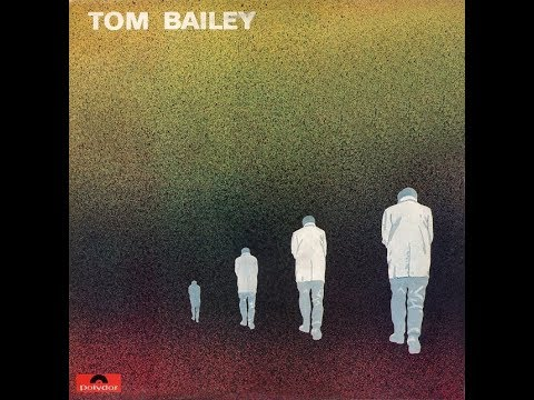 Tom Bailey [DNK] - a_4. I Can Tell You've Been Hurt.